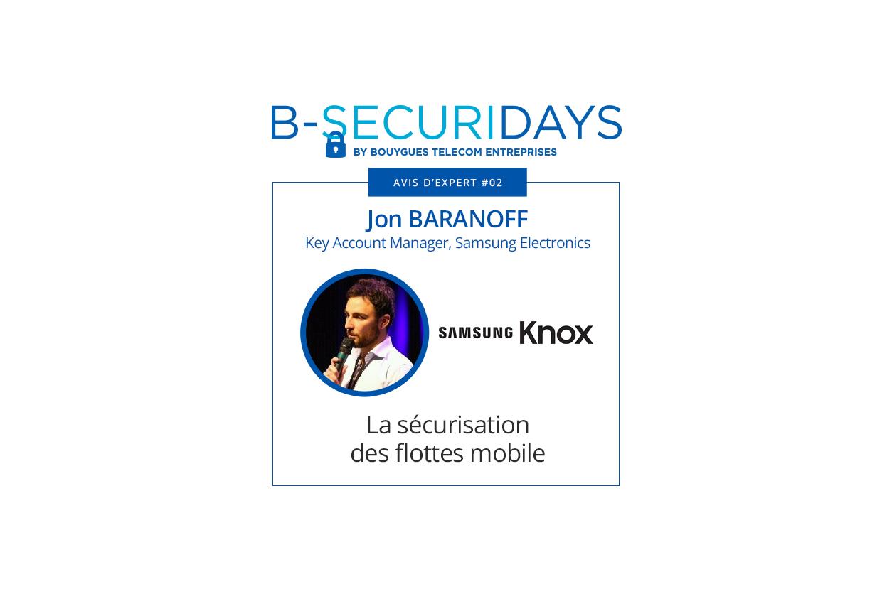 B-Securidays by Bouygues Telecom Entreprises - Avis d'experts #2 : la sécurisation des flottes mobiles