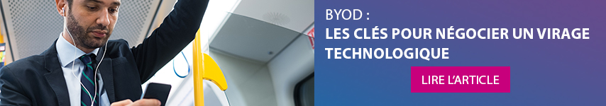 BYOD : Les clés pour négocier un virage technologique